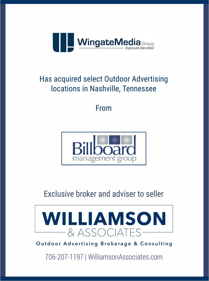 Wingate Media has acquired select outdoor ad locations in Nashville, TN from Billboard Management Group